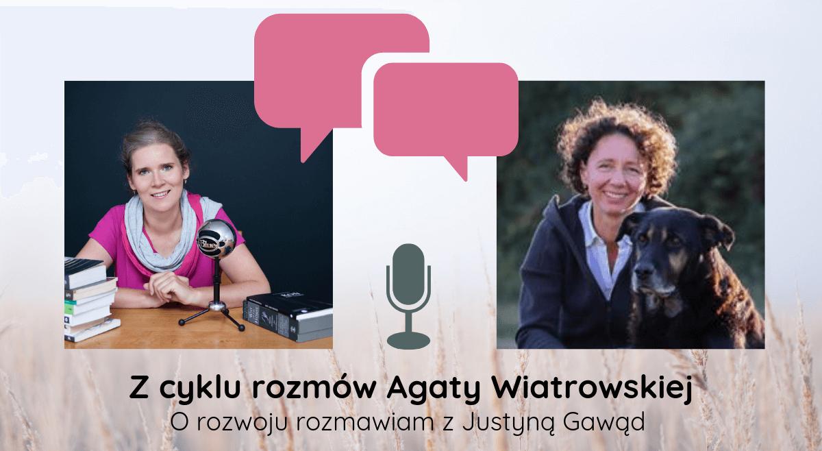 Rozmowa orozwoju zJustyną Gawąd – odcinek 23